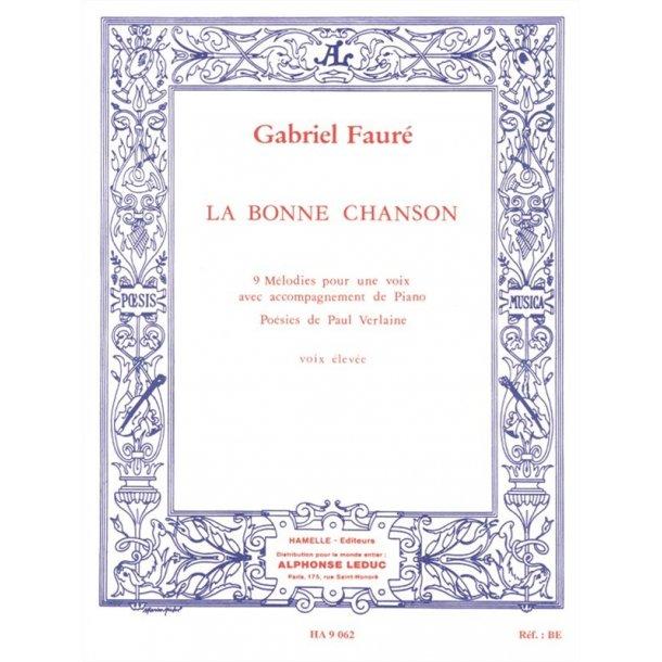 Gabriel Fauré: La Bonne Chanson Op.61, 9 Mélodies (sop) (Voice & Piano)