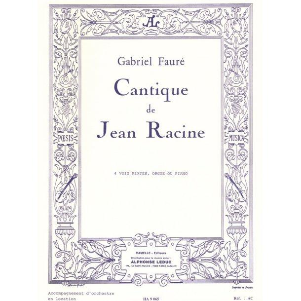 Gabriel Fauré: Cantique de Jean Racine Op.11