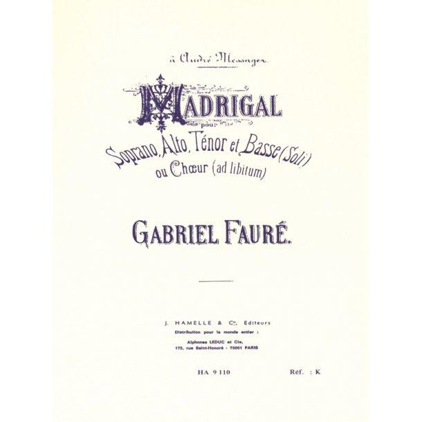 Gabriel Fauré: Madrigal Op.35 (Choral-Mixed accompanied)