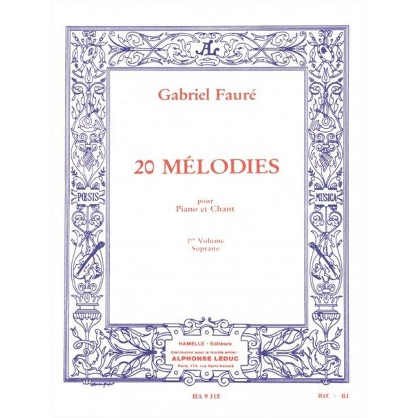 Gabriel Fauré: 20 Mélodies Vol.1 (sop) (Voice & Piano)