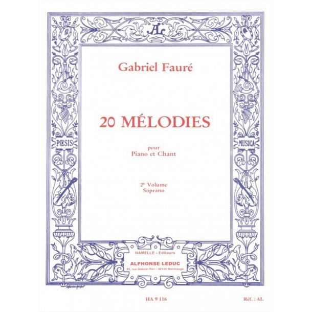 Gabriel Fauré: 20 Mélodies Vol.2 (sop) (Voice & Piano)