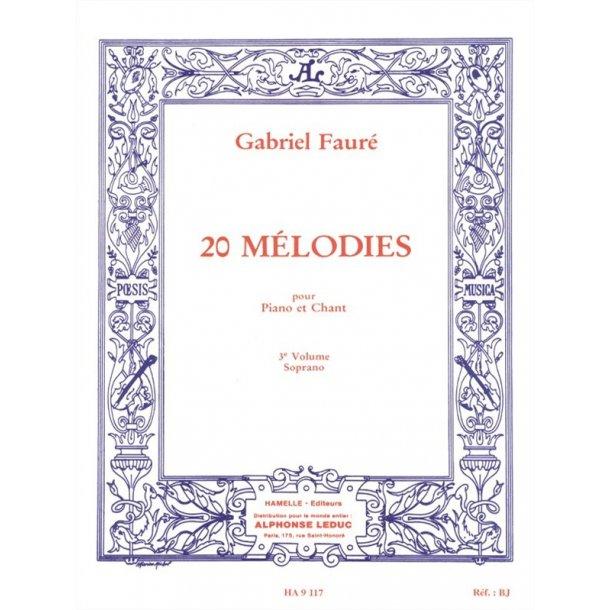 Gabriel Fauré: 20 Mélodies Vol.3 (sop) (Voice & Piano)