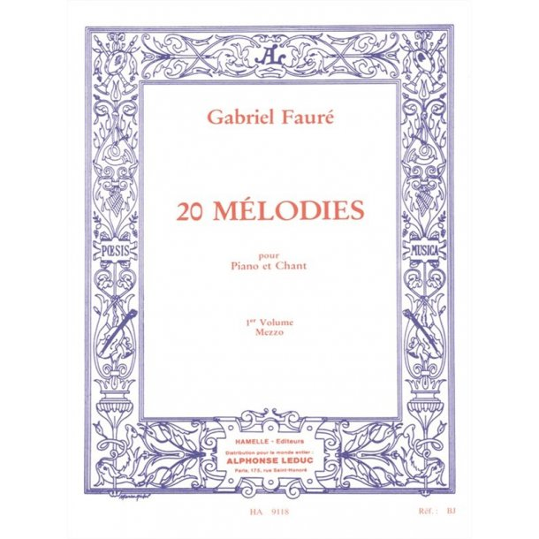 Gabriel Fauré: 20 Mélodies Vol.1 (mezzo) (Voice & Piano)