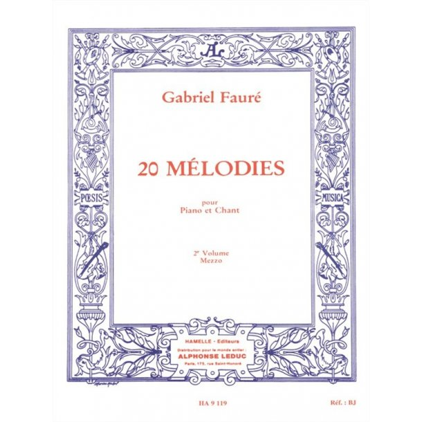 Gabriel Fauré: 20 Mélodies Vol.2 (mezzo) (Voice & Piano)