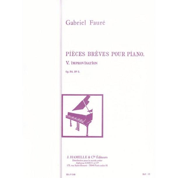 Gabriel Fauré: Improvisation Op.84, No.5 (Piano solo)