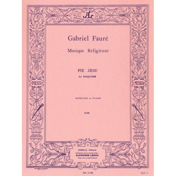 Gabriel Fauré: Pie Jesu Du Requiem (Soprano Et Piano)