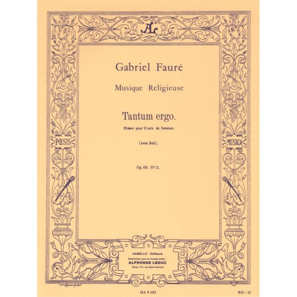 Gabriel Fauré: Tantum ergo Op.65, No.2 in E major (Choral-Female accompanied)