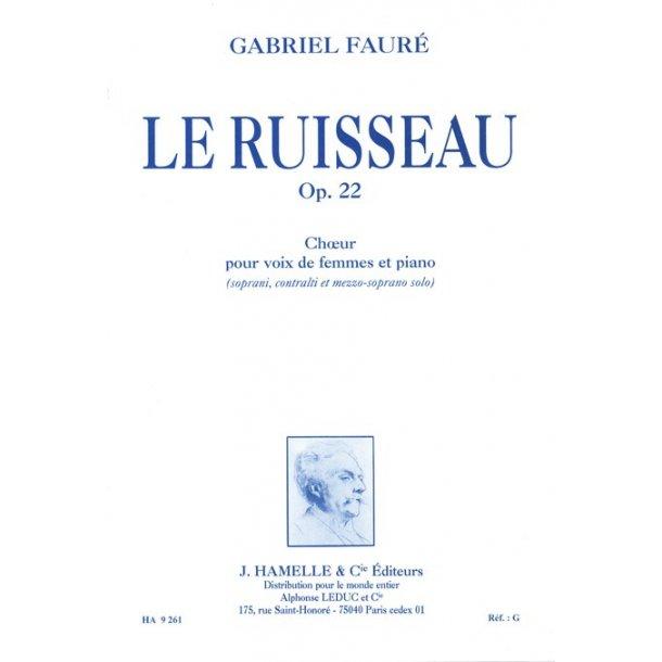Gabriel Fauré: Le Ruisseau Op.22 (Choral-Female accompanied)