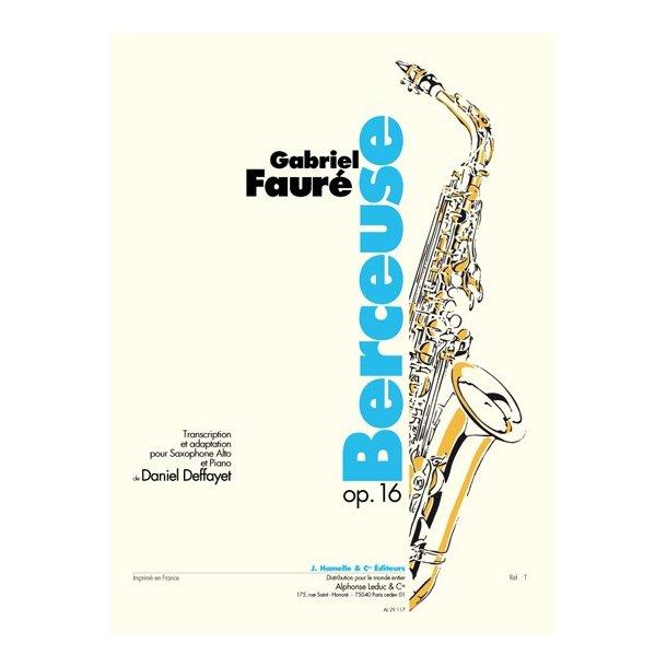 Gabriel Faure: Berceuse Op.16 (Alto Saxophone And Piano)