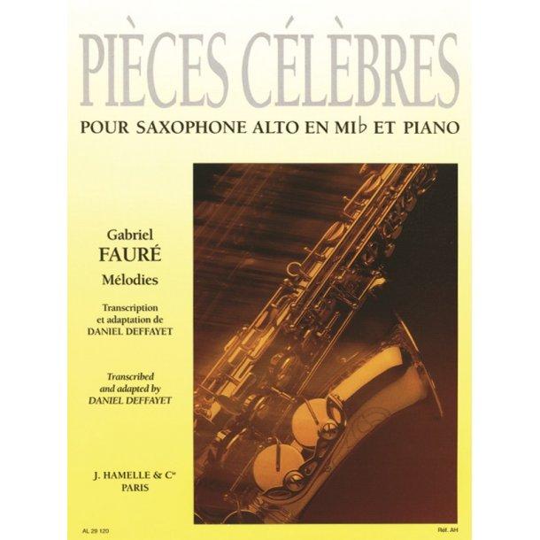 Gabriel Fauré: Pièces célèbres: Mélodies (Saxophone-Alto & Piano)