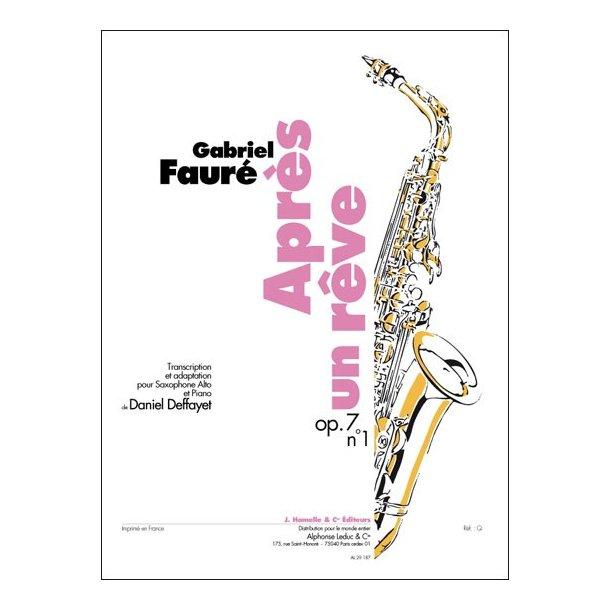 Gabriel Fauré: Après un Rêve Op.7, No.1 (Saxophone-Alto & Piano)