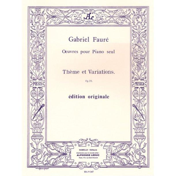 Gabriel Fauré: Thème et Variations Op.73 (Piano solo)