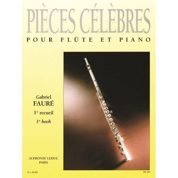 Gabriel Fauré: Pièces célèbres Vol.1 (Flute & Piano)