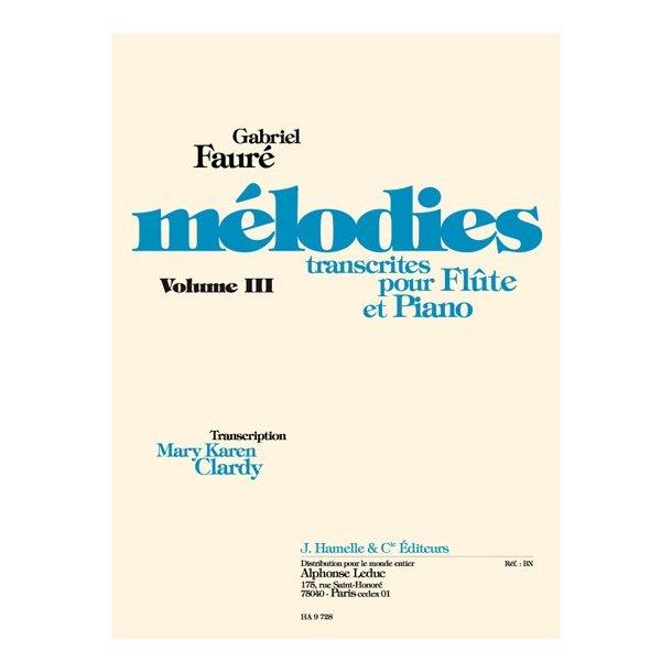 Gabriel Fauré: Mélodies Vol.3 (Flute & Piano)