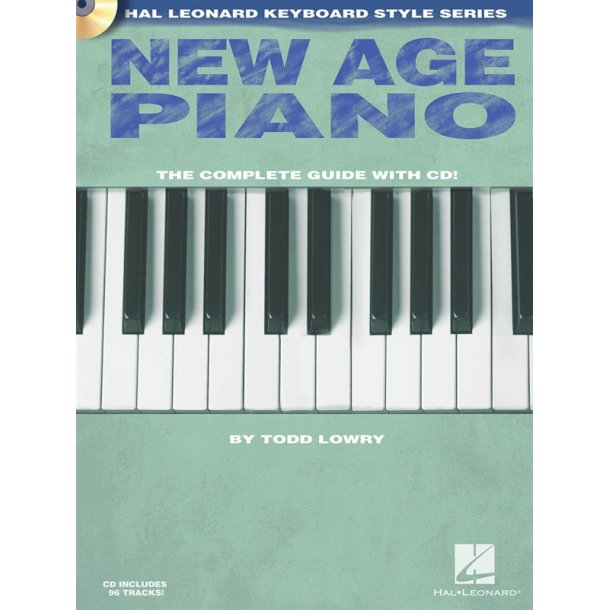New Age Piano: The Complete Guide With CD