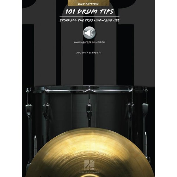 101 Drum Tips: Stuff All The Pros Know And Use (2nd Edition) (Book/Online Audio)