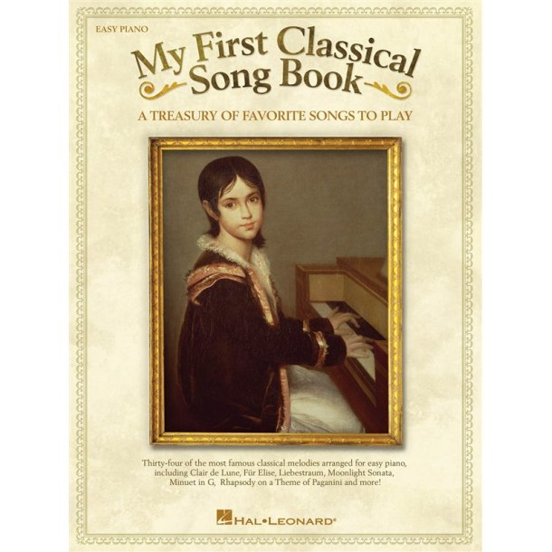 MY FIRST CLASSICAL SONG BOOK EASY PIANO SONGBOOK PF BK