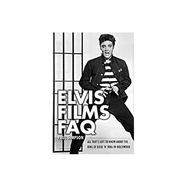 Paul Simpson: Elvis Films FAQ