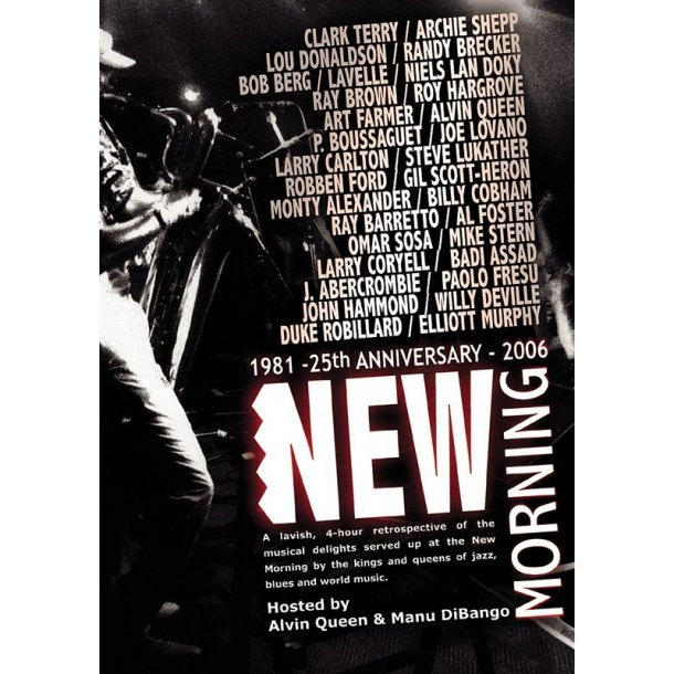 New Morning: 25th Anniversary 1981 - 2006