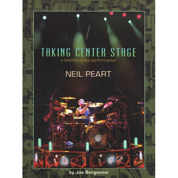 Neil Peart: Taking Center Stage (Book)