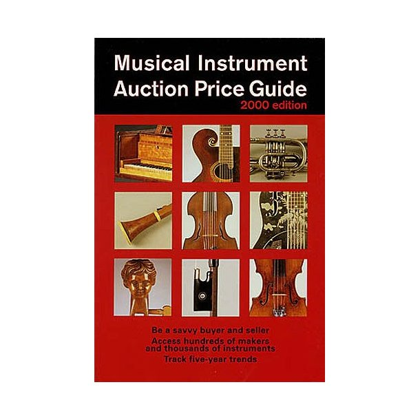 Musical Instrument Auction Price Guide 2000 Edition