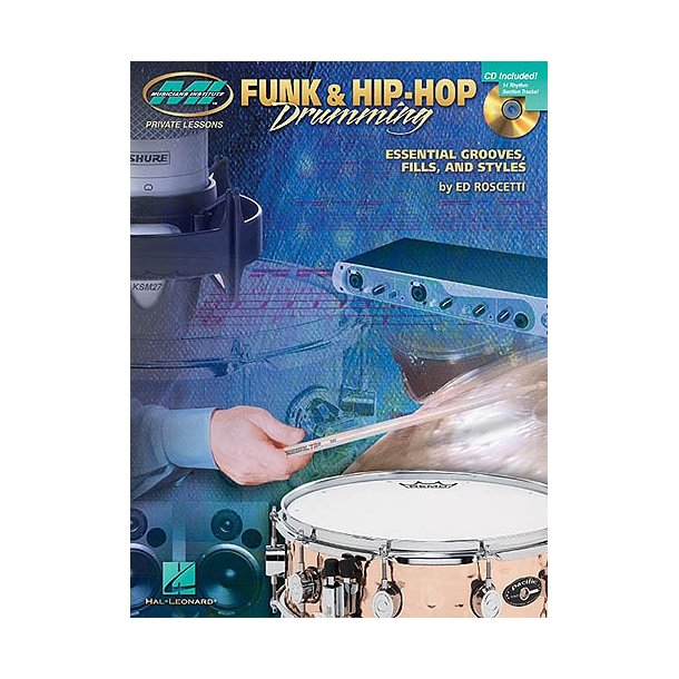 Musician Institute: Private Lessons Funk And Hip-Hop Drumming