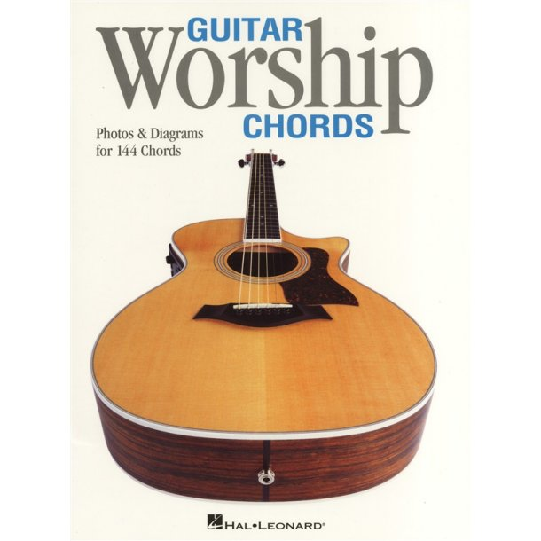 Guitar Worship Chords - Photos And Diagrams For 144 Chords