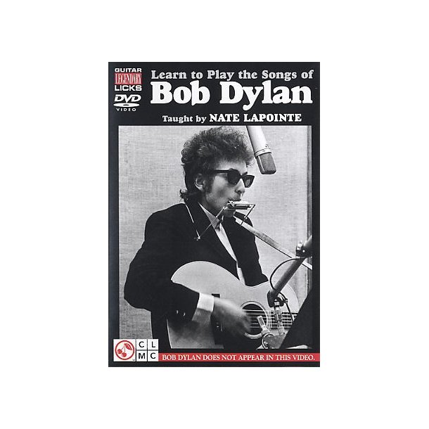 Nate LaPointe: Learn To Play The Songs Of Bob Dylan