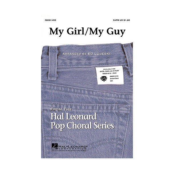 My Girl/My Guy: Arranged By Ed Lojeski (SATB)
