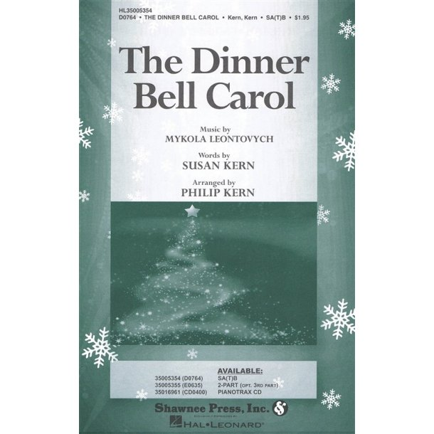 MYKOLA LEONTOVYCH THE DINNER BELL CAROL (ARR PHILP & SUSAN KERN) SAB