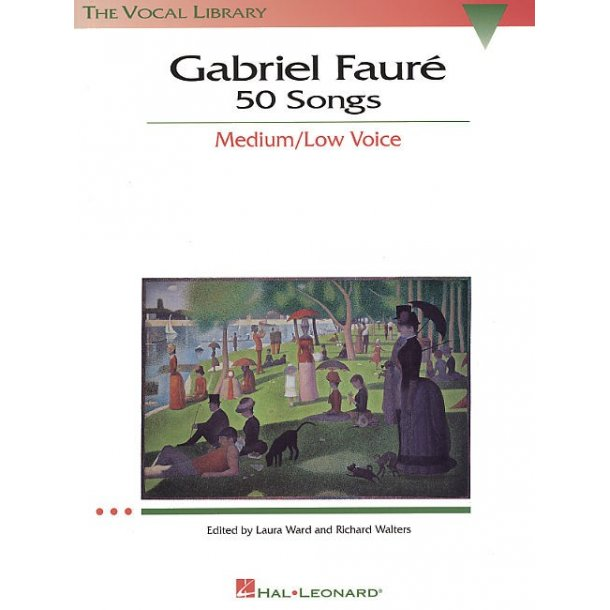 Gabriel Faure: 50 Songs Medium/Low Voice