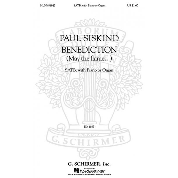 Paul Siskind: Benediction (May The Flame...)