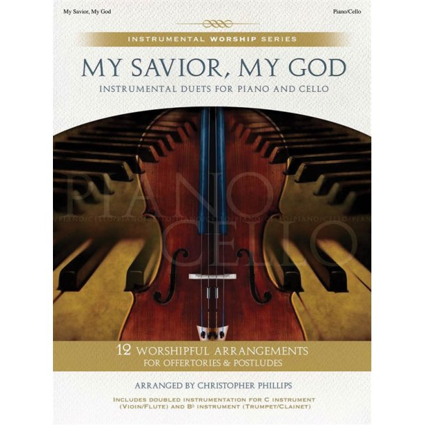MY SAVIOR GOD PHILLIPS PF/VLC BK/CD