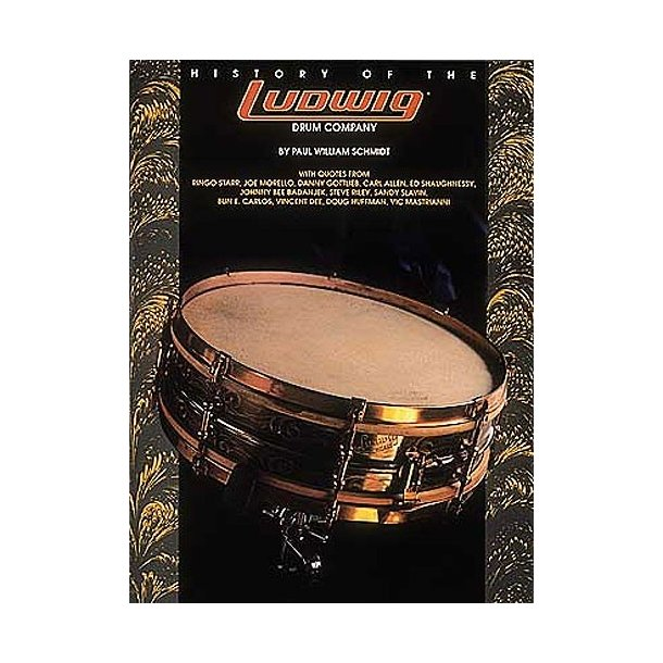 Paul William Schmidt: History Of The Ludwig Drum Company