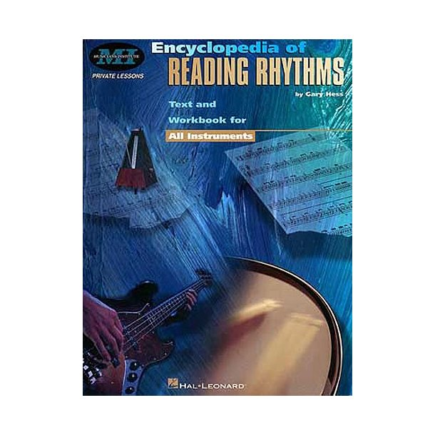 Musicians Institute: Encyclopedia Of Reading Rhythms