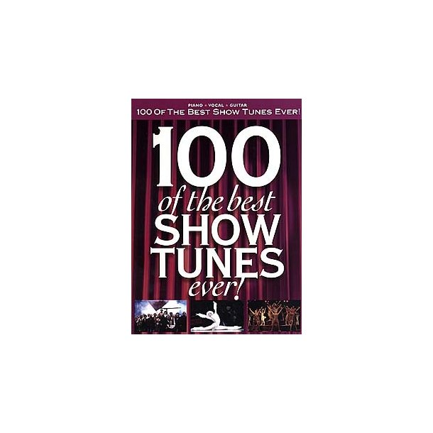 100 Of The Best Show Tunes Ever!