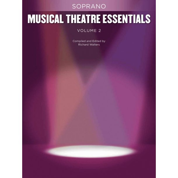 Musical Theatre Essentials: Soprano - Volume 2 (Book Only)