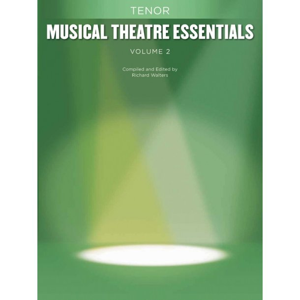 Musical Theatre Essentials: Tenor - Volume 2 (Book Only)