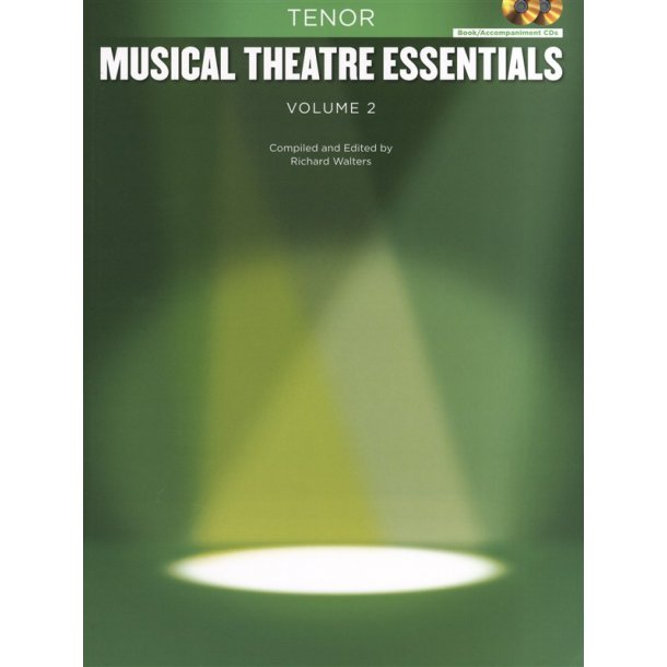 Musical Theatre Essentials: Tenor - Volume 2 (Book/2CDs)