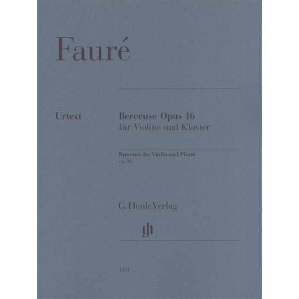 Gabriel Faure: Berceuse for Violin and Piano Op.16