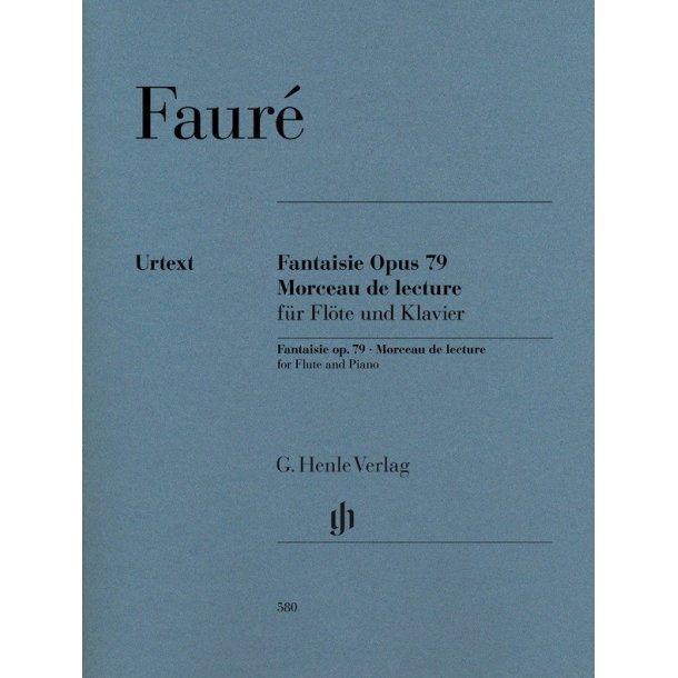 Gabriel Fauré: Fantaisie Op. 79 And Morceau De Lecture For Flute And Piano