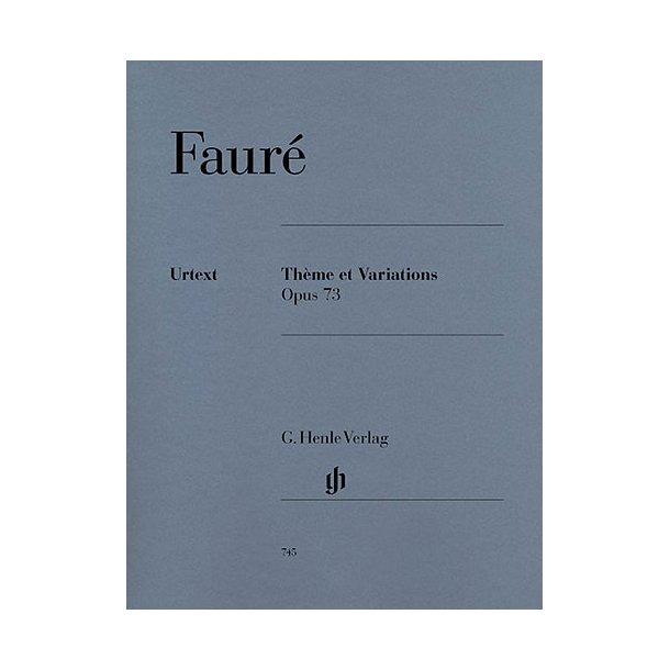 Gabriel Fauré: Thème Et Variations Op.73