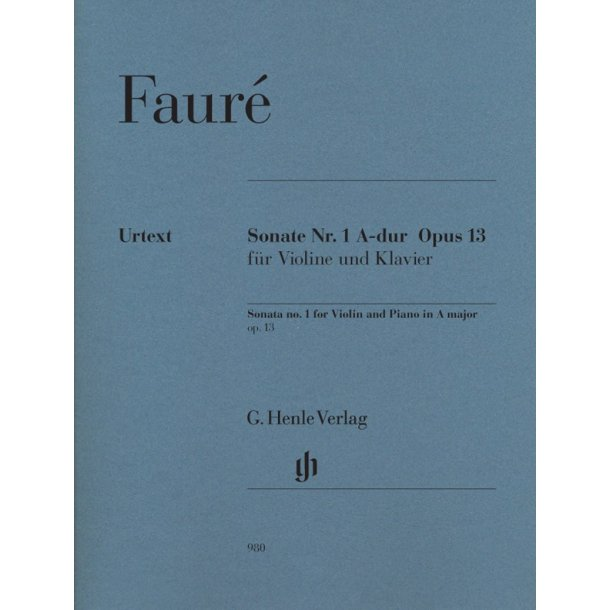 Gabriel Faure: Sonata No.1 for Violin and Piano in A Major