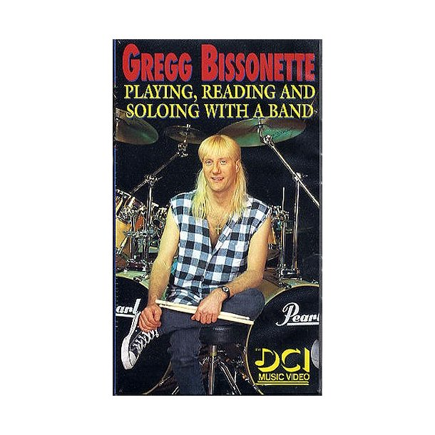 Playing, Reading And Soloing With A Band: Gregg Bissonette