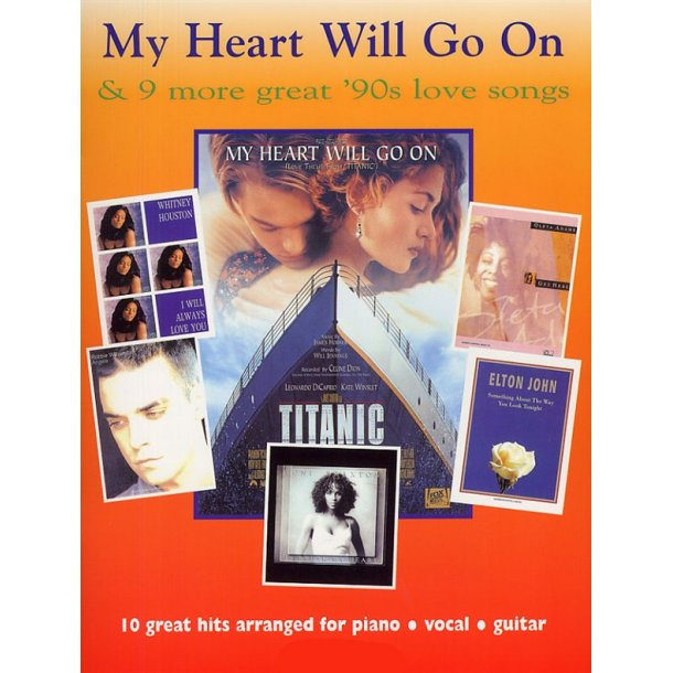My Heart Will Go On And 9 More Great 90s Love Songs