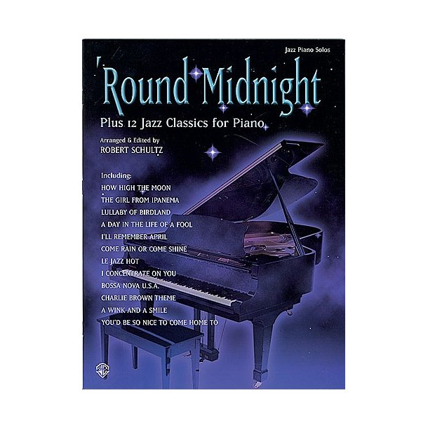 'Round Midnight Plus 12 Jazz Classics For Piano