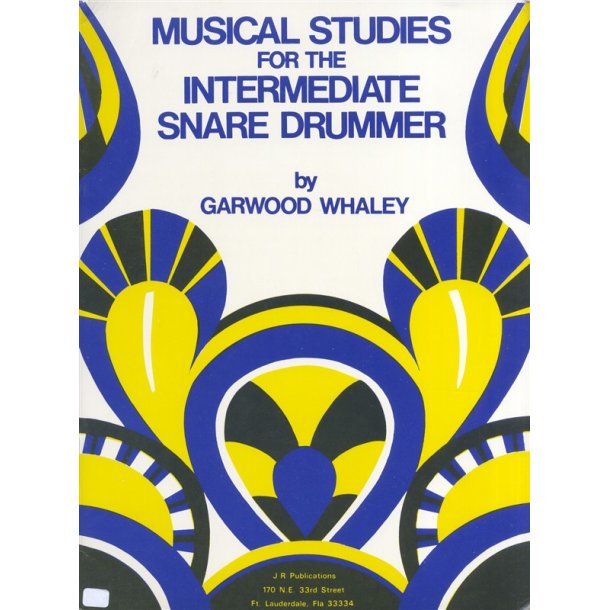 Garwood Whaley: Musical Studies For The Intermediate Snare Drummer