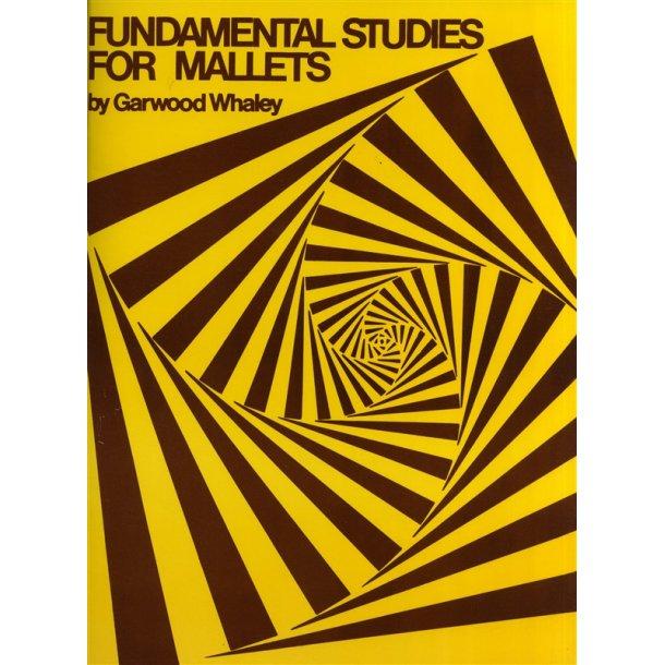 Garwood Whaley: Fundamental Studies For Mallets