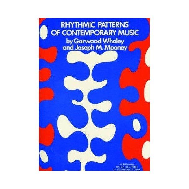 Garwood Whaley/Joseph M. Mooney: Rhythmic Patterns Of Contemporary Music