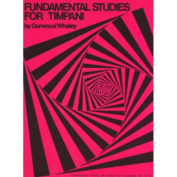 Garwood Whaley: Fundamental Studies For Timpani
